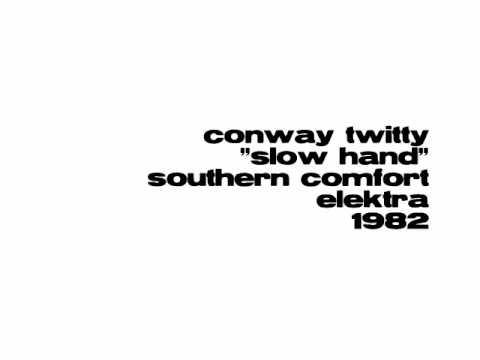 Conway Twitty - Slow Hand