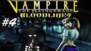 Vampire: The Masquerade – Bloodlines #4