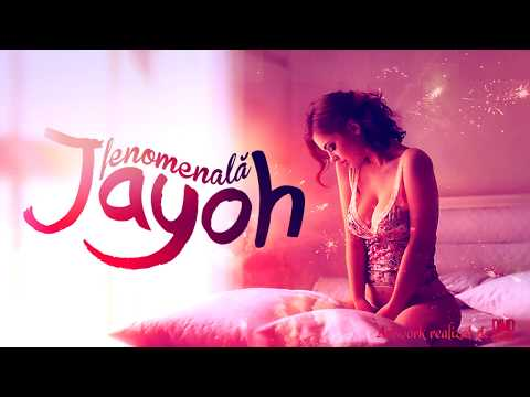 Jayoh - Fenomenala | Official Single