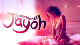 Repeat youtube video Jayoh - Fenomenala | Official Single