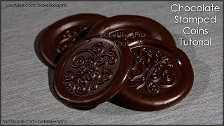 Chocolate Stamped Coins Tutorial - Fun AND Easy