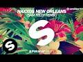 Naxxos - New Orleans (Sam Feldt Remix) [OUT NOW]