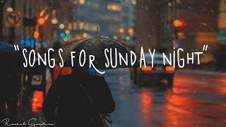 2 Songs For Sunday Nights Playlist Some One You Loved The Night Dusk Till Dawn And More