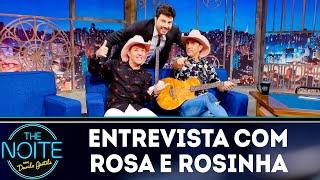 Baixar Entrevista com Rosa e Rosinha | The Noite (14/12/18)