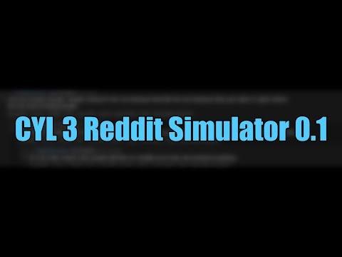 CYL3 Reddit Simulator V0.1