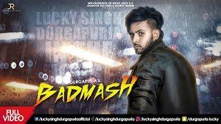 Badmash   Lucky Singh Durgapuria   Deep Royce   Jasnoor Records   Latest Punjabi Song 2019