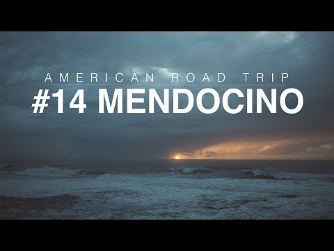 American Road Trip Journal #14: Mendocino County