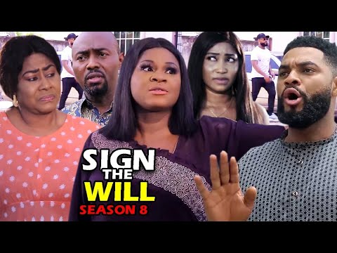 SIGN THE WILL SEASON 8 - (Trending Movie Full HD) 2021 Latest Nigerian Nollywood Blockbuster Movie