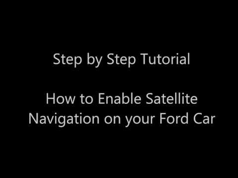 Ford SYNC 2 - Step by Step Tutorial of How to Enable Satellite Navigation (Sat Nav) on a Ford Car