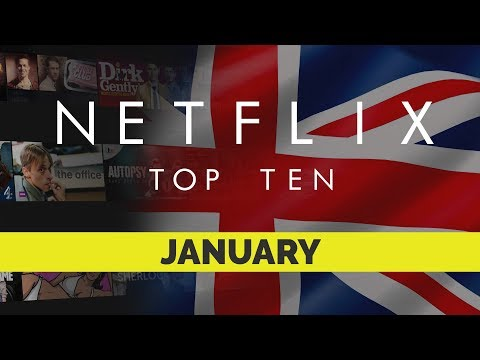 Netflix UK Top Ten for January 2018