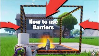 How to use barriers in fortnite creative