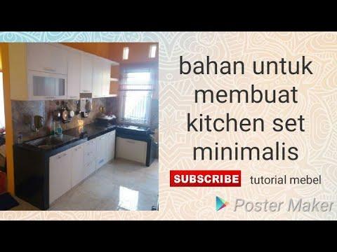 Bahan untuk membuat kitchen set minimalis