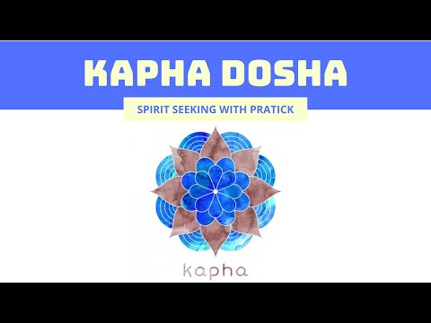 Kapha Dosha| Vata Pitta Kapha