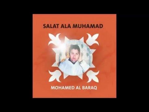 Mohamed Al Baraq - Awil kalami (9) - Salat Ala Muhamad محمد البراق