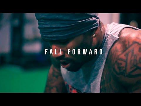 FALL FORWARD - MOTIVATIONAL VIDEO