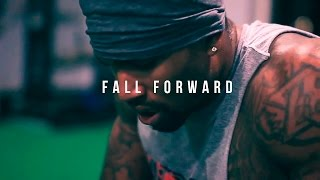 FALL FORWARD - MOTIVATIONAL VIDEO