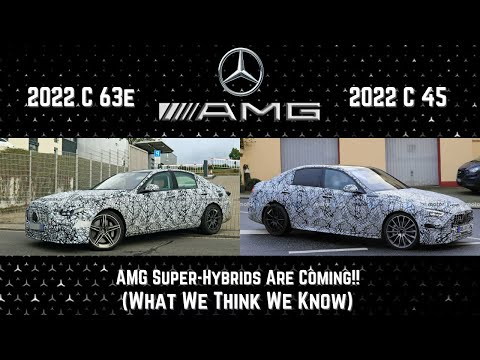 2022 Mercedes AMG C 63e and AMG C 45, AMGs Super-Hybrids are coming!!