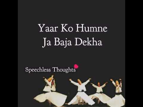 Yaar Ko Humne Ja Baja Dekha #Lyrics