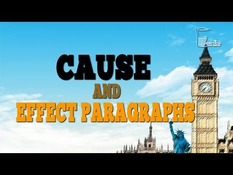ภาษาอังกฤษเชิงวิชาการ (3/3) : Cause and Effect Paragraphs