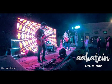 Aahatein (Agnee) | Cover By The Mixtape | Live At Agra