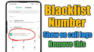 Blacklist no. Show on call logs, how to remove | Blacklist number kaise nikale screenshot 5
