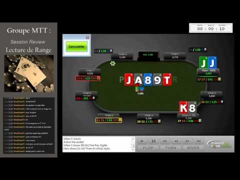 Coaching poker tournoi (MTT) 20/08/15 Le hand reading part 1