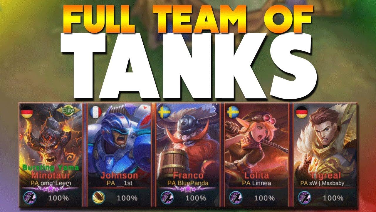 Mobile Legends FULL TEAM OF ONLY TANKS! (5 tanks) - YouTube