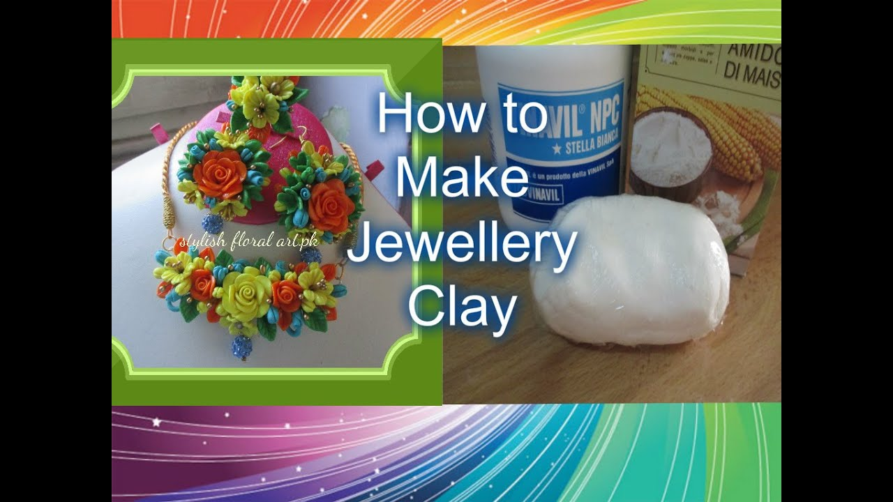 How to make perfect jewellery clay at home youtube for Flower making at home