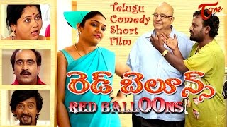 Red Balloons | Latest Telugu Short Film 2016 | by Deekshitha Entertainments - TeluguOneTV