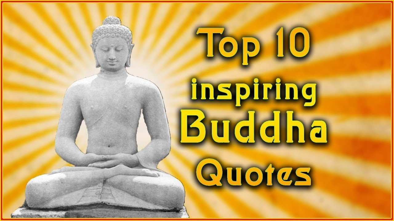 Best Buddha Quotes 10 Best Inspiring Buddha Quotes  Motivational   Youtube