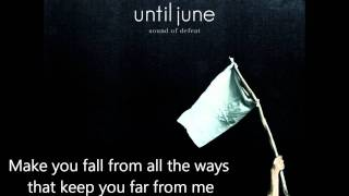 Until June - In My Head (Lyrics)