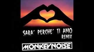 Sara perche ti amo Monkeynoise Remix