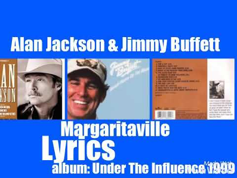 Alan Jackson & Jimmy Buffett - Margaritaville 1999 Lyrics mp3