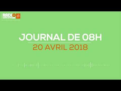 Le journal de 08H00 du 20 avril 2018-Radio Côte d'Ivoire