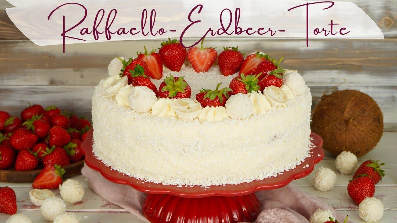 Leckerste Raffaello Erdbeer-Torte / Erdbeertorte mit Kokos / Raffaellotorte Rezept