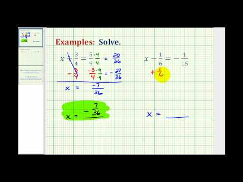 Ex: Solve One Step Equations With Fraction by Adding or ...