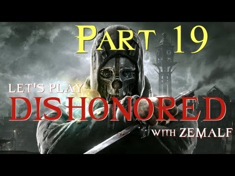 Let's Play Dishonored - Part 19 - The Art of the Steal (End of Mission 2)