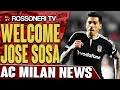 Jose Sosa To Join | AC Milan News | Rossoneri TV