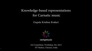 Knowledge-based representations for Carnatic music