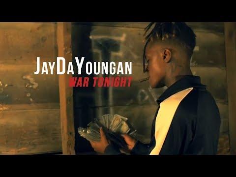JayDaYoungan War Tonight  Music
