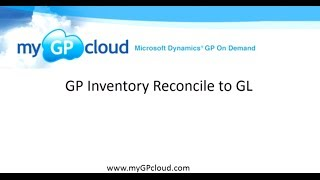 GP Inventory Reconcile to GL on myGPcloud
