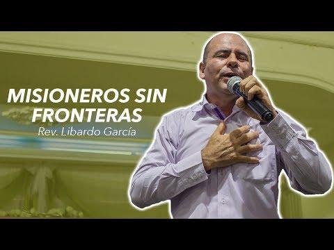 Misioneros sin fronteras   Rev. Libardo García   Neiva Centro