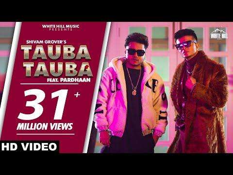 Tauba Tauba Lyrics | Shivam Grover, Pardhaan Mp3 Song Download
