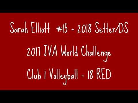 Sarah Elliott  - 2018 Setter/DS : 2017 - JVA World Challenge Highlights