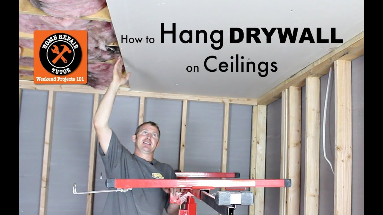 How to Hang Drywall Ceilings -- by Home Repair Tutor - YouTube
