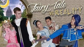 Fairy Tale VS Reality