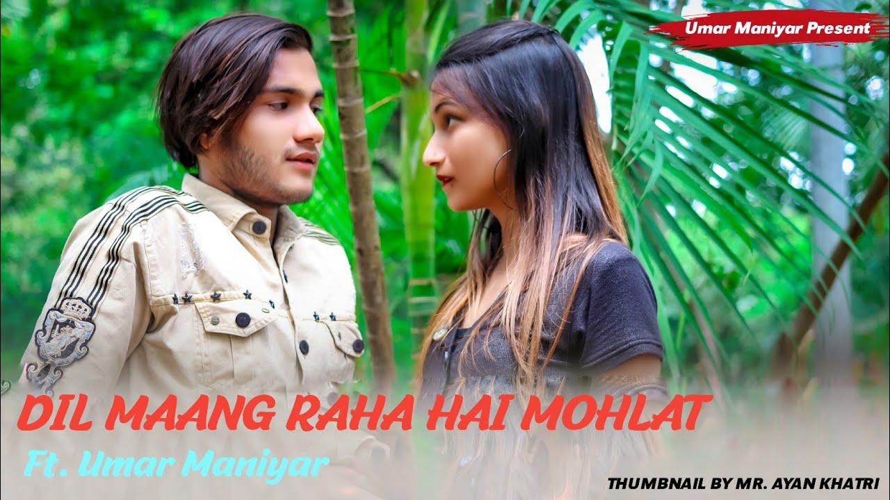 Dil Mang Raha Hain Mohlat | Umar Maniyar | Alpa | Cute Love Story