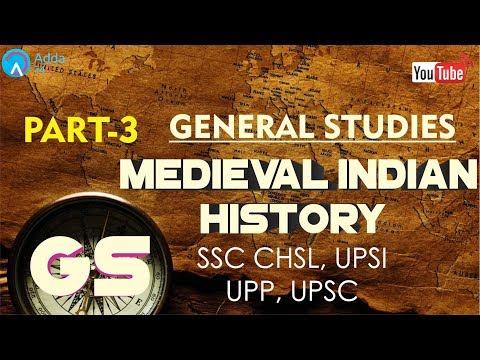 SSC CHSL, UPSI, UPP, UPSC | Medieval Indian History (PART-3) | General Studies