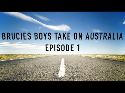 Brucies Boys Take on Australia: Episode 1