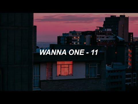 Wanna One (워너원) - 11 (Eleven) (Prod. 다이나믹듀오) Easy Lyrics